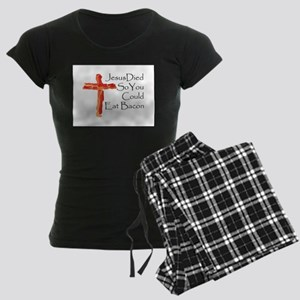 Jesus died for bacon Pajamas