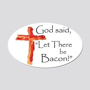 Let there be bacon Wall Decal