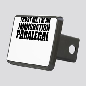 Trust Me, I'm A Immigration Paralegal Hitch Co