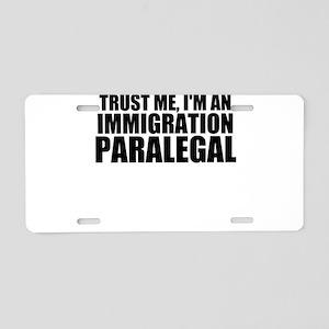 Trust Me, I'm A Immigration Paralegal Aluminum