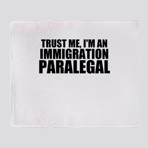 Trust Me, I'm A Immigration Paralegal Throw Bl