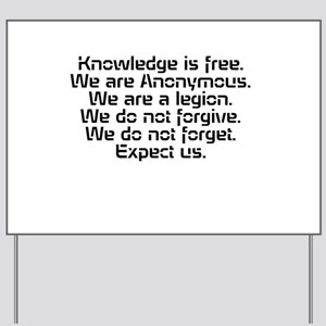Knowledge is free.1 Yard Sign