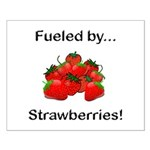 Fueled by Strawberries Small Poster