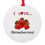 I Love Strawberries Round Ornament