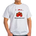 I Love Strawberries Light T-Shirt
