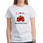 I Love Strawberries Women's T-Shirt