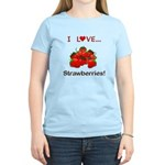 I Love Strawberries Women's Light T-Shirt