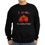 I Love Strawberries Sweatshirt (dark)