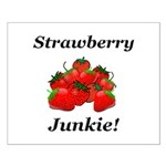 Strawberry Junkie Small Poster