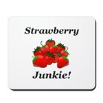 Strawberry Junkie Mousepad