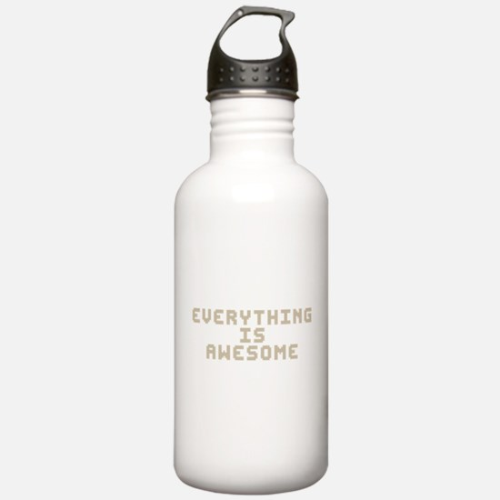 Everything Is Awesome Water Bottle