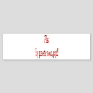 Dicho popular Mosca papa Bumper Sticker