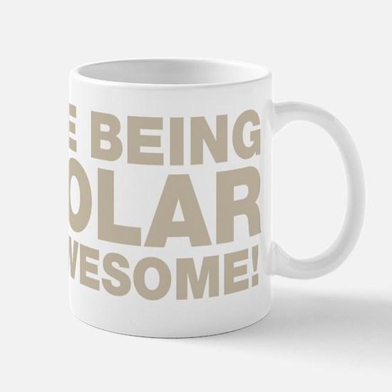 I Hate Being Bipolar Mugs