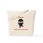 Ninja Construction Manager Tote Bag