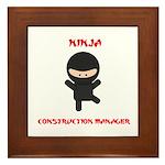 Ninja Construction Manager Framed Tile