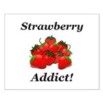 Strawberry Addict Small Poster