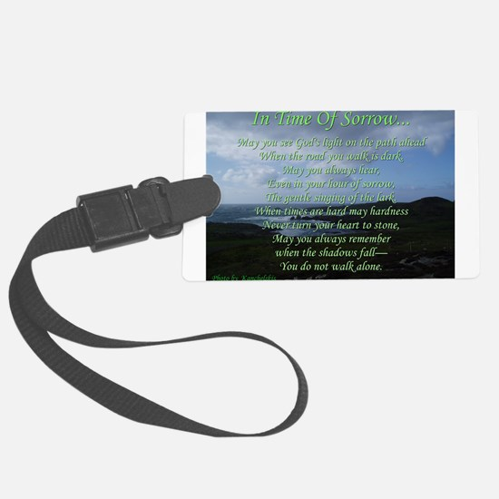 In Time of Sorrow Luggage Tag