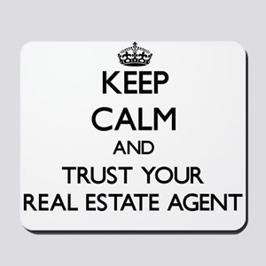 Keep Calm and Trust Your Real Estate Agent Mousepa