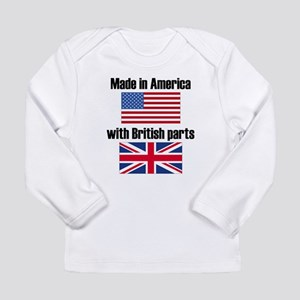 Made In America With British Parts Long Sleeve T-S