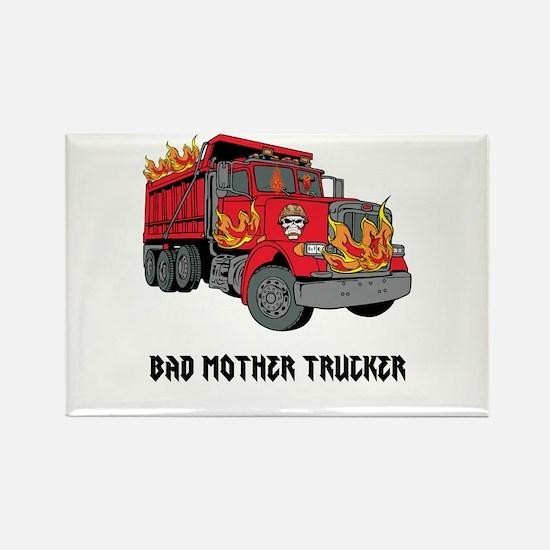 BAD MOTHER TRUCKER!!! Magnets