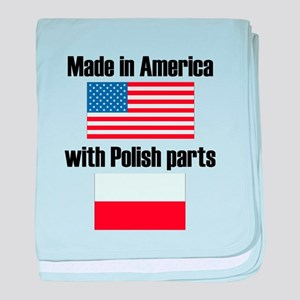 Made In America With Polish Parts baby blanket