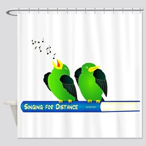 Sing for Distance Shower Curtain