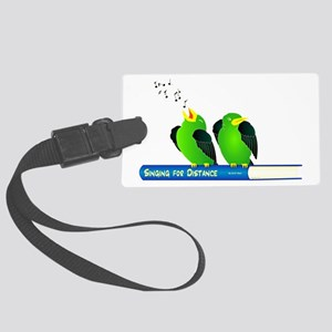 Sing for Distance Large Luggage Tag