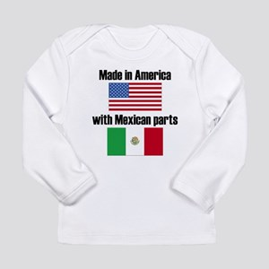 Made In America With Mexican Parts Long Sleeve T-S