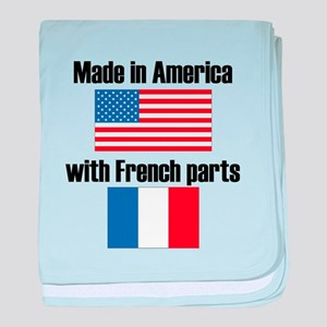 Made In America With French Parts baby blanket