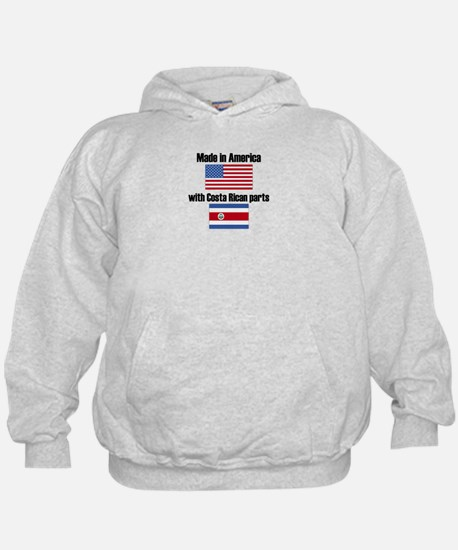 Made In America With Costa Rican Parts Hoody