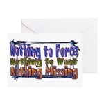 Nothing Missing Greeting Card