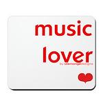 Music Lover   Mousepad