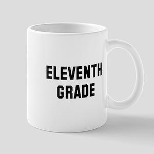 Eleventh Grade Mug
