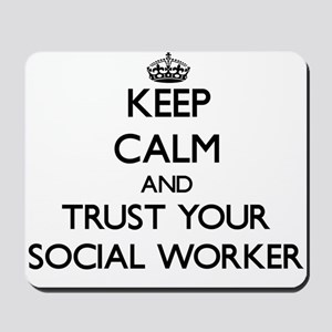 Keep Calm and Trust Your Social Worker Mousepad