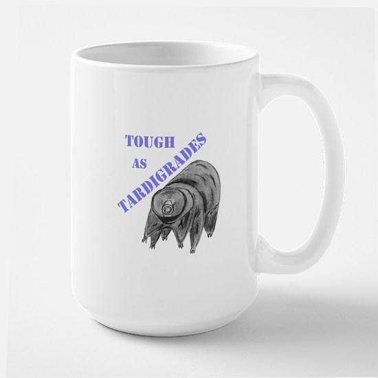 tough as tardigrades Mugs