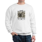 Surviving is 1st Step Sweatshirt