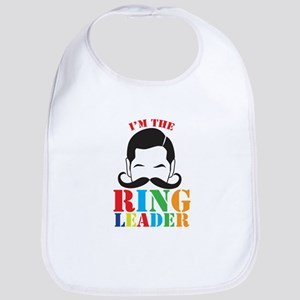 Im the RING LEADER with man curly mustache Bib