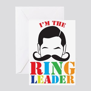 Im the RING LEADER with man curly mustache Greetin