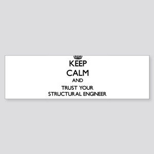 Keep Calm and Trust Your Structural Engineer Bumpe