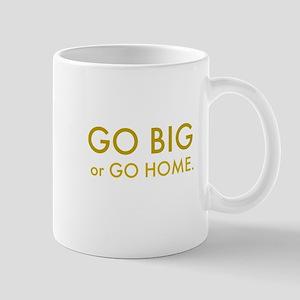 Go big Mugs