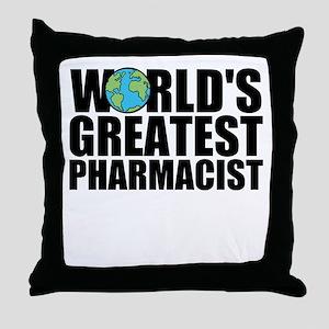 World's Greatest Pharmacist Throw Pillow
