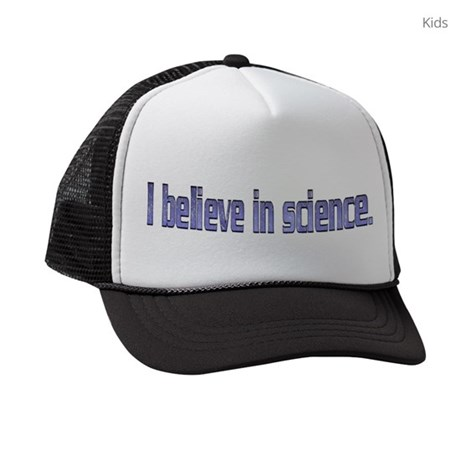 1e9efeb574e Believe in Science Kids Trucker hat by k8hayes
