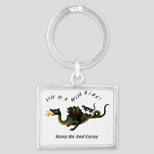 Life Is A Wild Ride Keychains