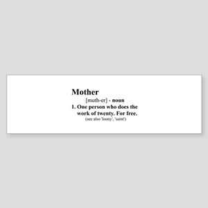 Definition of Mother Bumper Sticker