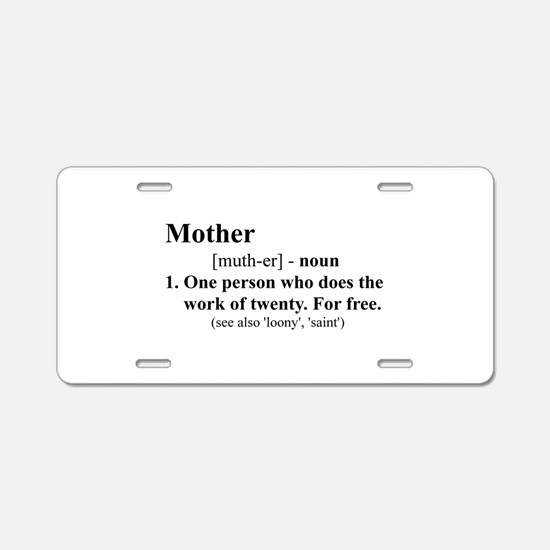 Definition of Mother Aluminum License Plate