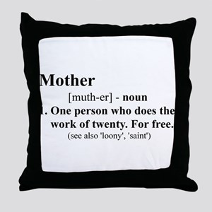 Definition of Mother Throw Pillow