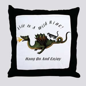 Life Is A Wild Ride Throw Pillow