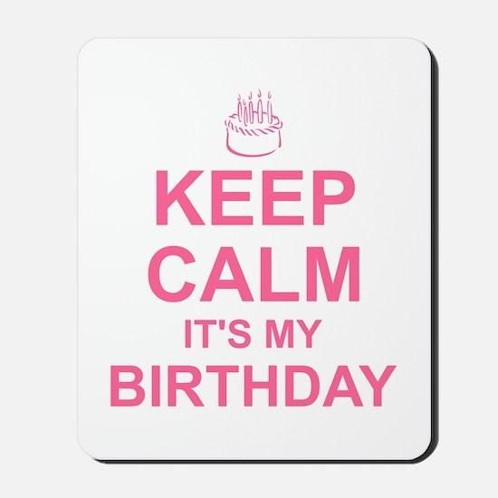 Keep Calm Birthday Mousepad