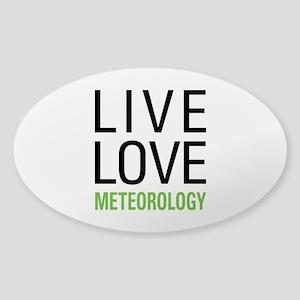 Live Love Meteorology Sticker (Oval)