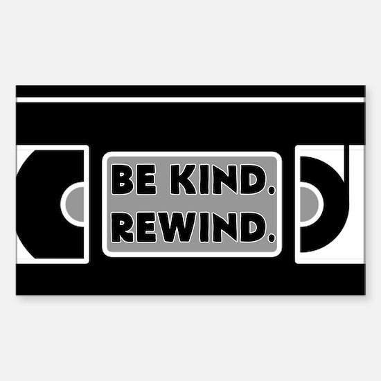 Be Kind. Rewind. Decal